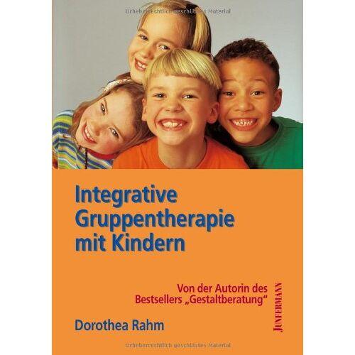 Dorothea Rahm - Integrative Gruppentherapie mit Kindern - Preis vom 30.07.2021 04:46:10 h