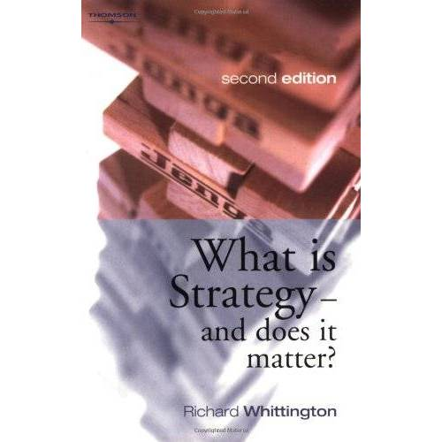 Richard Whittington - What Is Strategy and Does It Matter? - Preis vom 16.06.2021 04:47:02 h