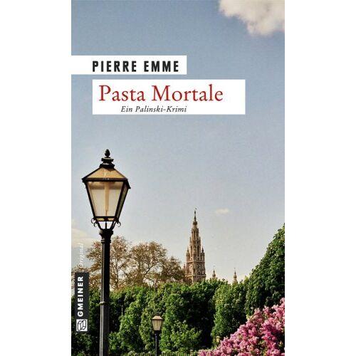 Pierre Emme - Pasta Mortale: Palinskis zehnter Fall - Preis vom 14.06.2021 04:47:09 h