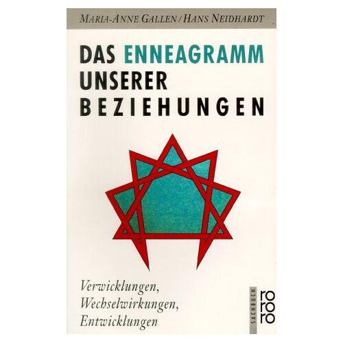 Maria-Anne Gallen - Das Enneagramm unserer Beziehungen. Verwicklungen, Wechselwirkungen, Entwicklungen. - Preis vom 15.06.2021 04:47:52 h