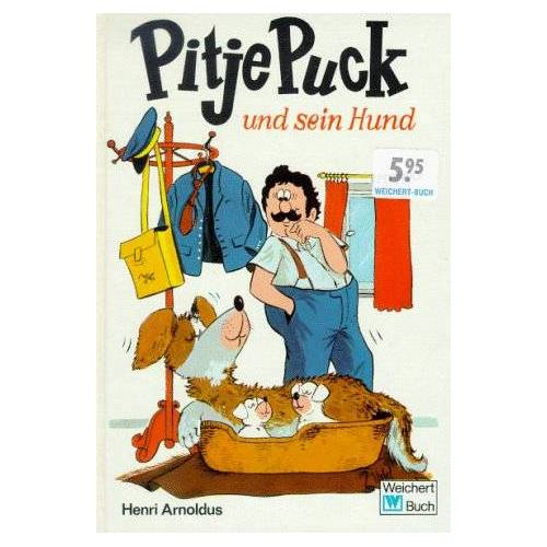 - Pitje Puck und sein Hund, gebraucht - gut - Preis vom 15.06.2021 04:47:52 h