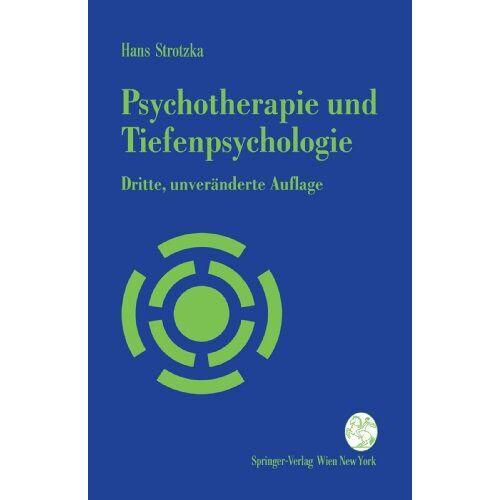 Hans Strotzka - Psychotherapie und Tiefenpsychologie: Ein Kurzlehrbuch - Preis vom 29.07.2021 04:48:49 h