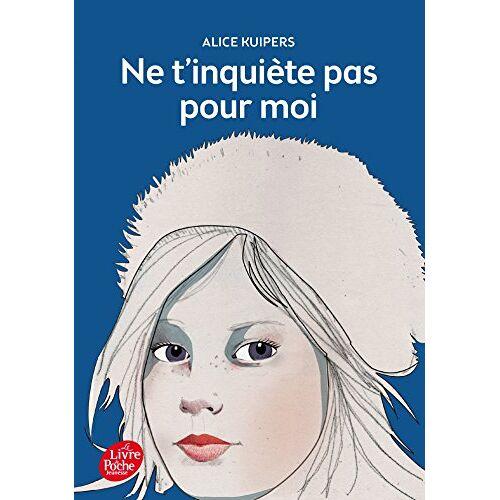 Alice Kuipers - Ne T'inquiete Pas Pour Moi - Preis vom 16.06.2021 04:47:02 h
