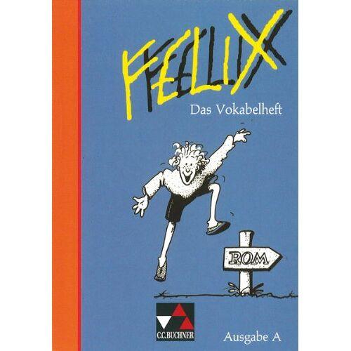 Klaus Westphalen - Felix, Ausgabe A, Das Vokabelheft - Preis vom 16.06.2021 04:47:02 h