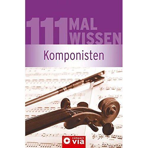 Anna Kalb - Komponisten (111 Mal Wissen) - Preis vom 22.06.2021 04:48:15 h