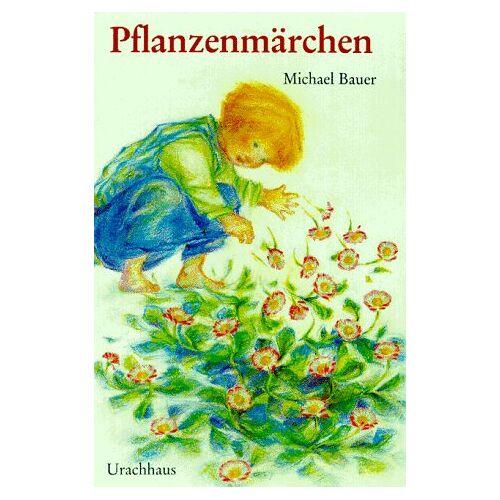 Michael Bauer - Pflanzenmärchen - Preis vom 14.06.2021 04:47:09 h