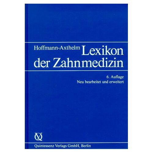 Walter Hoffmann-Axthelm - Lexikon der Zahnmedizin - Preis vom 19.06.2021 04:48:54 h