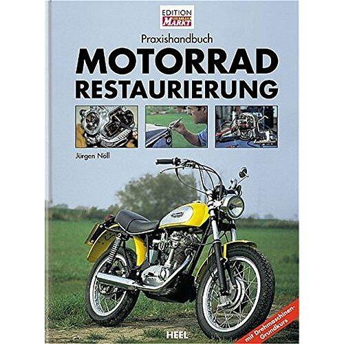 Noll - MOTORRAD RESTAURIERUNG (Praxishandbuch) - Preis vom 16.06.2021 04:47:02 h