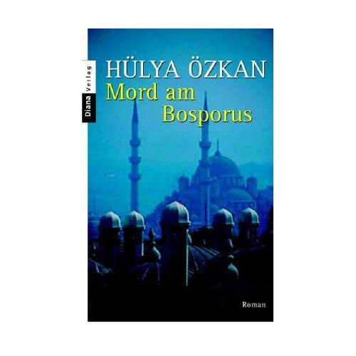 Hülya Özkan - Mord am Bosporus: Roman - Preis vom 11.06.2021 04:46:58 h