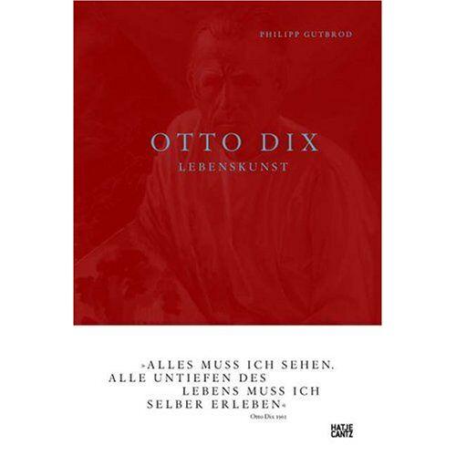 Philipp Gutbrod - Otto Dix: Lebenskunst - Preis vom 09.06.2021 04:47:15 h