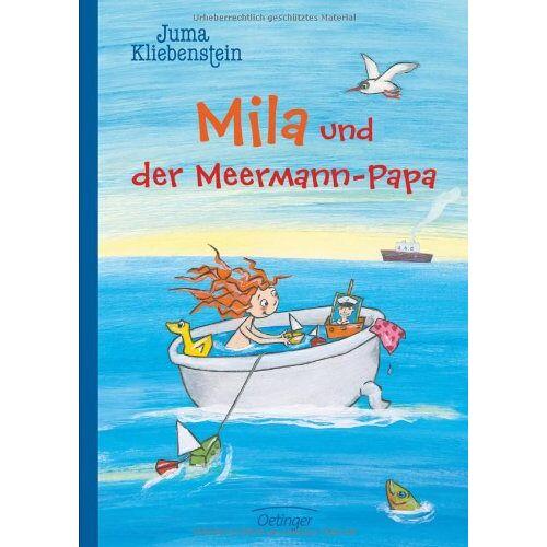Juma Kliebenstein - Mila und der Meermann-Papa - Preis vom 13.06.2021 04:45:58 h