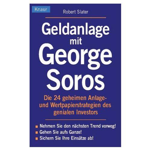 Robert Slater - Geldanlage mit George Soros - Preis vom 09.06.2021 04:47:15 h