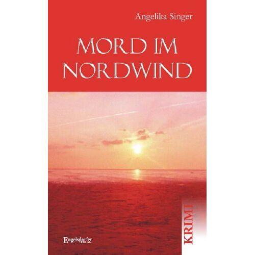 Angelika Singer - Mord im Nordwind - Preis vom 12.06.2021 04:48:00 h