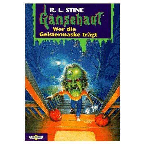 Stine, R. L. - Gänsehaut - Wer die Geistermaske trägt - Preis vom 13.06.2021 04:45:58 h