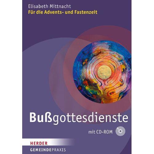 Elisabeth Mittnacht - Bußgottesdienste: Für die Advents- und Fastenzeit (Gemeinde Praxis) - Preis vom 14.06.2021 04:47:09 h
