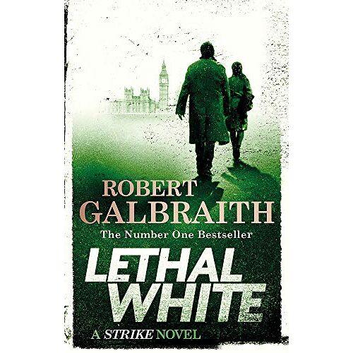 Robert Galbraith - Lethal White: Cormoran Strike Book 4: Cormoran Strike Book 04 - Preis vom 21.06.2021 04:48:19 h