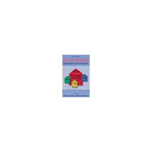 - Die Zellgemeinde - Gemeinde der Zukunft - Preis vom 16.06.2021 04:47:02 h