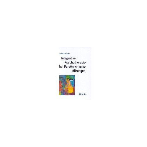 Peter Fiedler - Integrative Psychotherapie bei Persönlichkeitsstörungen - Preis vom 19.06.2021 04:48:54 h