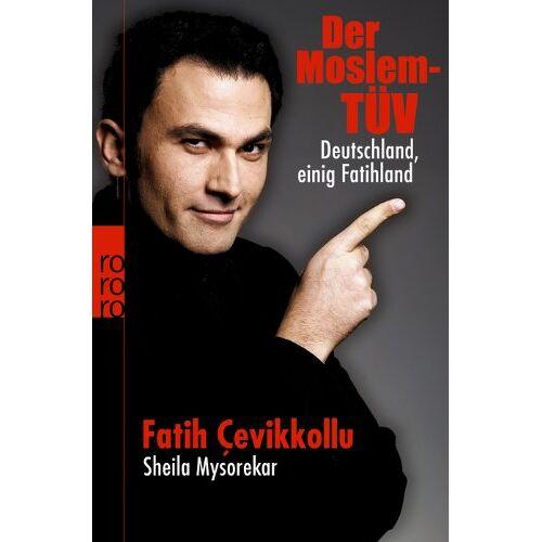 Fatih Cevikkollu - Der Moslem-TÜV: Deutschland, einig Fatihland - Preis vom 22.06.2021 04:48:15 h