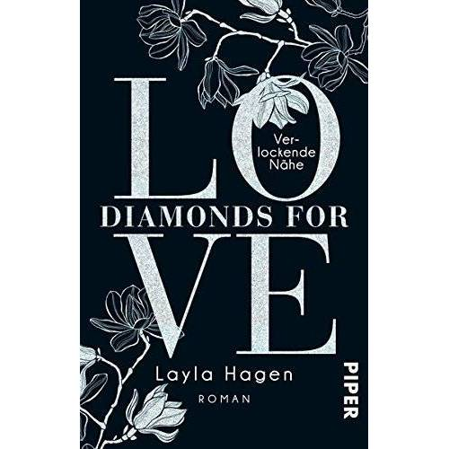 Layla Hagen - Diamonds For Love – Verlockende Nähe: Roman - Preis vom 24.07.2021 04:46:39 h
