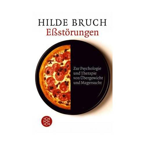 Hilde Bruch - Eßstörungen: Zur Psychologie und Therapie von Übergewicht und Magersucht - Preis vom 15.09.2021 04:53:31 h