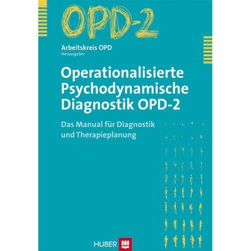 Arbeitskreis OPD (Hrsg.) - Operationalisierte Psychodynamische Diagnostik OPD-2. Das Manual für Diagnostik und Therapieplanung - Preis vom 19.06.2021 04:48:54 h