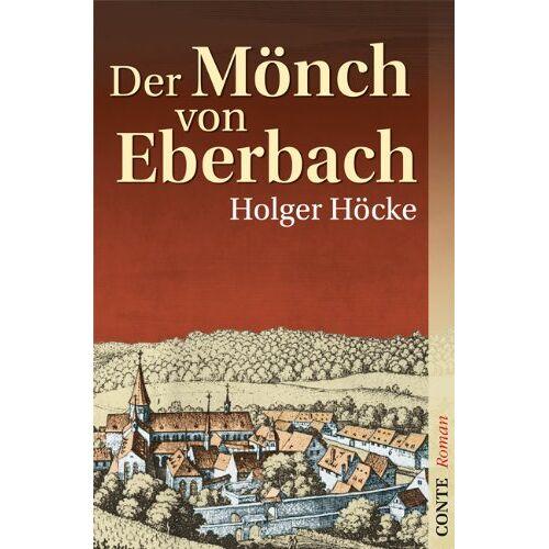 Holger Höcke - Der Mönch von Eberbach - Preis vom 16.06.2021 04:47:02 h