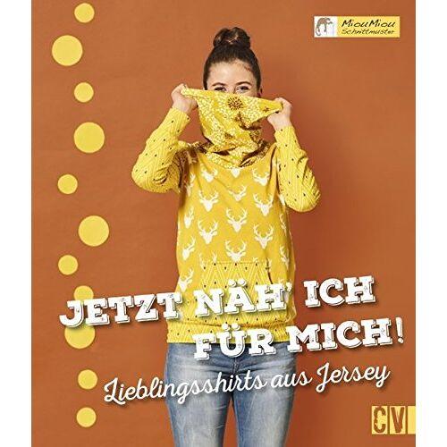 MiouMiou Schnittmuster - Jetzt näh´ ich für mich!: Lieblingsshirts aus Jersey - Preis vom 21.06.2021 04:48:19 h