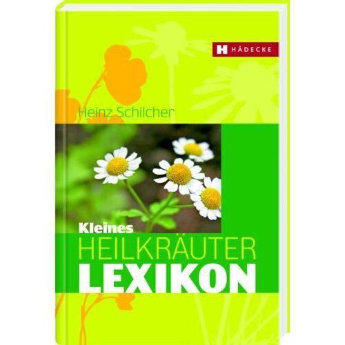 Heinz Schilcher - Kleines Heilkräuter-Lexikon - Preis vom 09.06.2021 04:47:15 h