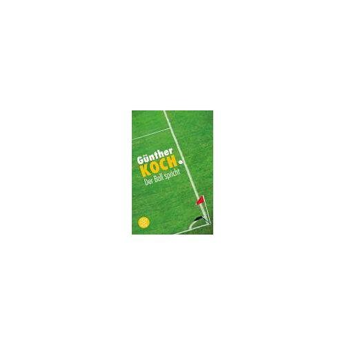 Günther Koch - Der Ball spricht. Fussballgeschichten - Preis vom 13.09.2021 05:00:26 h