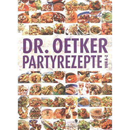 Dr. Oetker - Partyrezepte von A-Z - Preis vom 21.06.2021 04:48:19 h