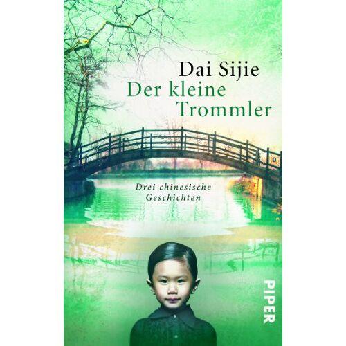 Dai Sijie - Der kleine Trommler: Drei chinesische Geschichten - Preis vom 26.09.2021 04:51:52 h