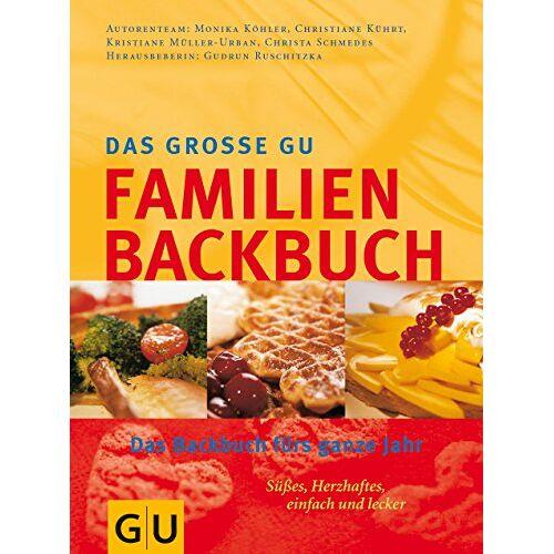 Gudrun Ruschitzka - Das grosse GU-Familien-Backbuch: das Backbuch für das ganzeJahr - Preis vom 29.07.2021 04:48:49 h