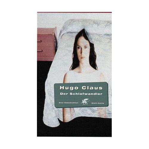 Hugo Claus - Der Schlafwandler: Drei Geschichten - Preis vom 14.06.2021 04:47:09 h