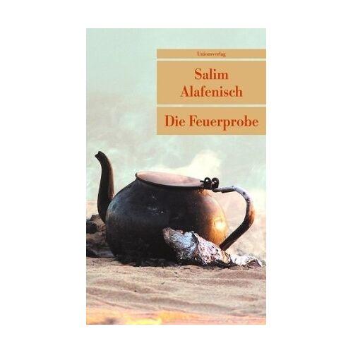 Salim Alafenisch - Die Feuerprobe - Preis vom 15.06.2021 04:47:52 h