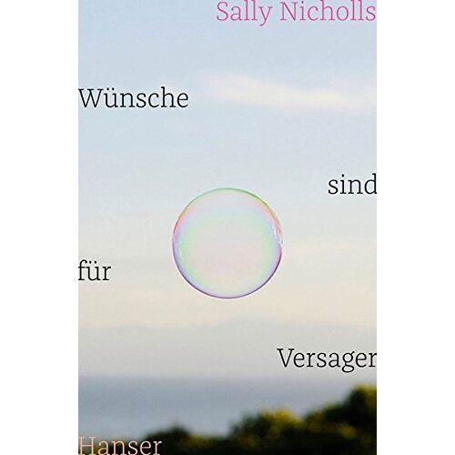 Sally Nicholls - Wünsche sind für Versager - Preis vom 12.06.2021 04:48:00 h