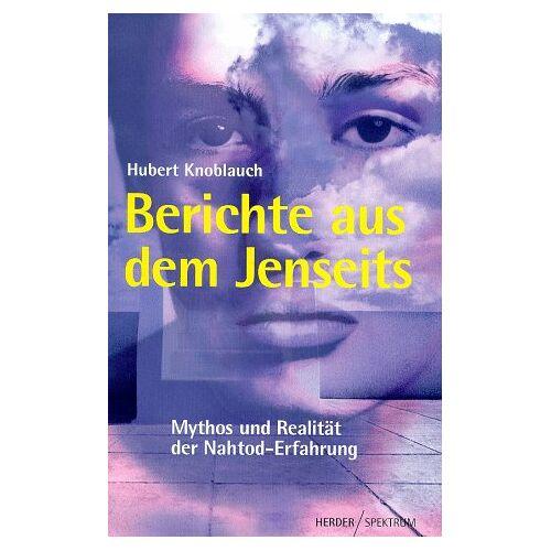 Hubert Knoblauch - Berichte aus dem Jenseits - Preis vom 26.07.2021 04:48:14 h