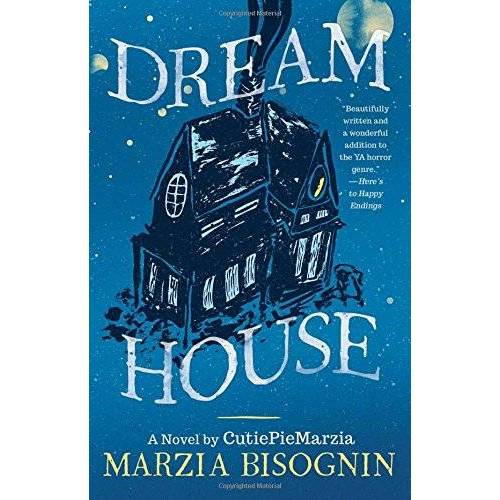 Marzia Bisognin - Dream House: A Novel by CutiePieMarzia - Preis vom 11.06.2021 04:46:58 h