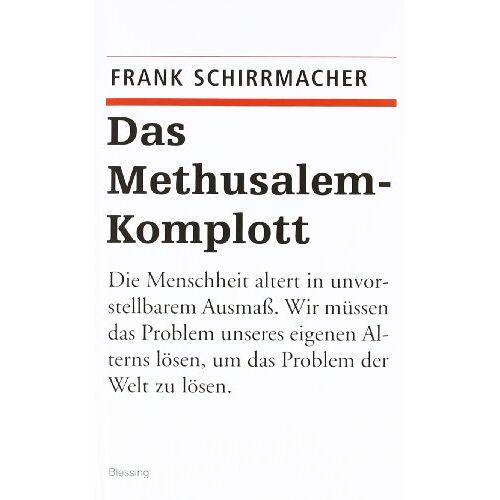 Frank Schirrmacher - Das Methusalem-Komplott - Preis vom 16.10.2021 04:56:05 h