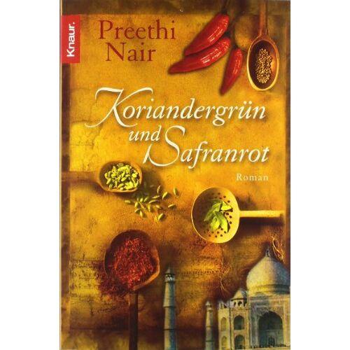 Preethi Nair - Koriandergrün und Safranrot - Preis vom 19.06.2021 04:48:54 h