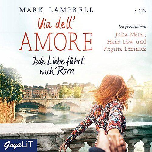 Mark Lamprell - Via dell' Amore. Jede Liebe führt nach Rom - Preis vom 09.06.2021 04:47:15 h