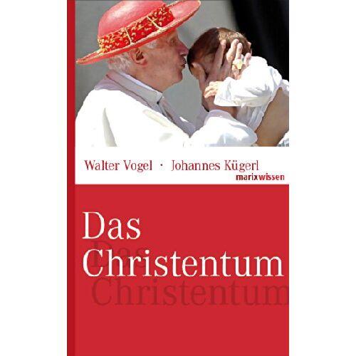 Walter Vogel - Das Christentum - Preis vom 20.06.2021 04:47:58 h