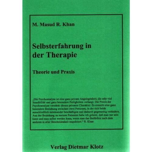 M. M. R. Khan - Selbsterfahrung in der Therapie. Theorie und Praxis - Preis vom 12.10.2021 04:55:55 h