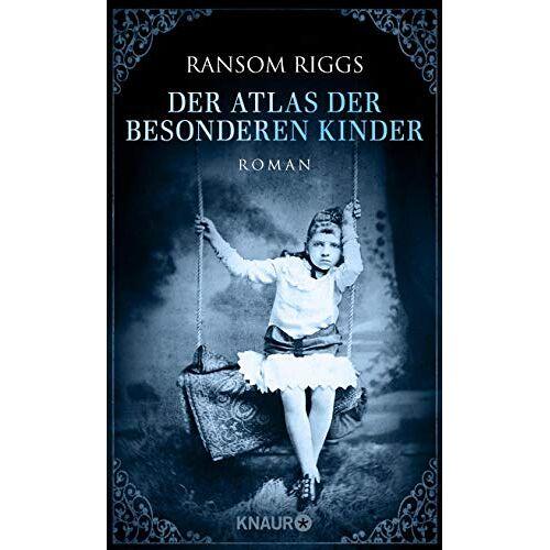 Ransom Riggs - Der Atlas der besonderen Kinder: Roman (Die besonderen Kinder, Band 4) - Preis vom 14.06.2021 04:47:09 h
