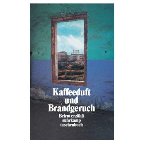 Stefan Weidner - Kaffeeduft und Brandgeruch - Preis vom 12.06.2021 04:48:00 h