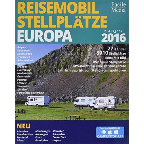 Facile Media - Reisemobil Stellplätze in Europa 2016: 8033 Stellplätze - Preis vom 17.06.2021 04:48:08 h