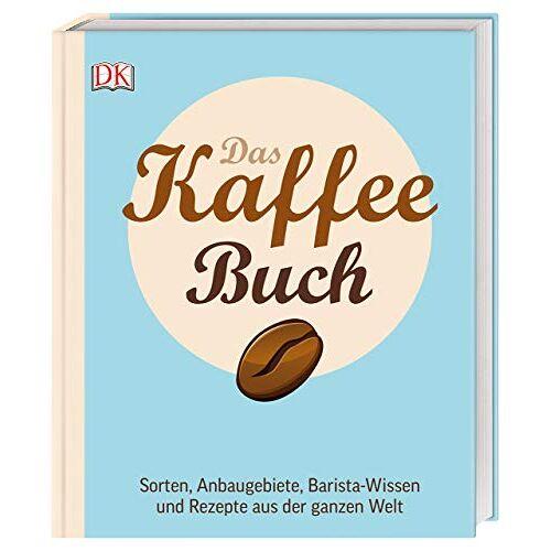 Anette Moldvaer - Das Kaffee-Buch: Sorten, Anbaugebiete, Barista-Wissen und Rezepte aus der ganzen Welt - Preis vom 09.06.2021 04:47:15 h