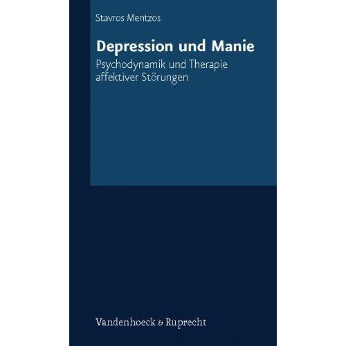 Stavros Mentzos - Depression und Manie. Psychodynamik und Therapie affektiver Störungen - Preis vom 23.09.2021 04:56:55 h