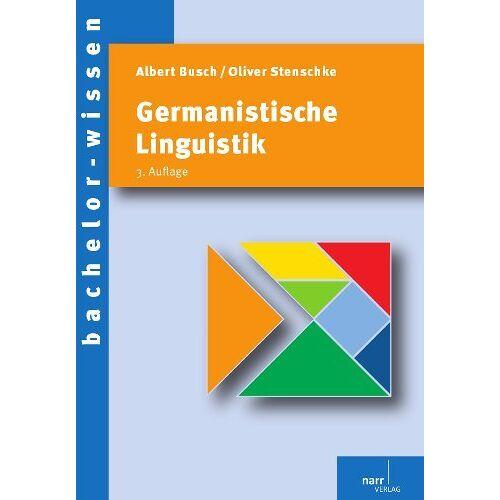 Albert Busch - Germanistische Linguistik: Eine Einführung - Preis vom 30.07.2021 04:46:10 h