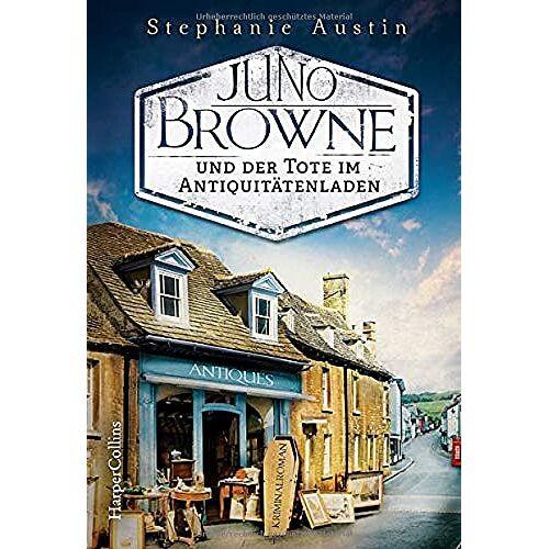 Stephanie Austin - Juno Browne und der Tote im Antiquitätenladen (Ein Juno Browne-Krimi, Band 1) - Preis vom 02.08.2021 04:48:42 h